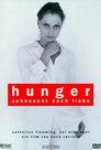 Hunger - Sehnsucht nach Liebe