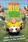 The Big Green - Ein unschlagbares Team