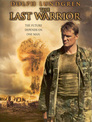 Dolph Lundgren: The Last Warrior