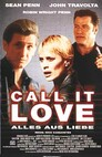 Alles aus Liebe - Call it Love