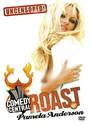 Comedy Central Roast > Comedy Central Roast of Pamela Anderson