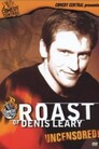 Comedy Central Roast > Comedy Central Roast of Denis Leary
