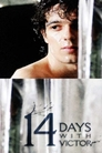 14 Days With Victor