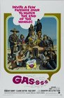 Gas! or It Became Necessary to Destroy the World in Order to Save It