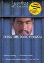 Doing Time, Doing Vipassana