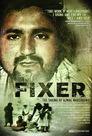 Fixer: The Taking of Ajmal Naqshbandi