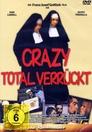 Crazy - Total verrückt