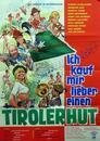 Ich kauf mir lieber einen Tirolerhut