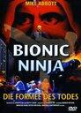 Bionic Ninja - Die Formel des Todes