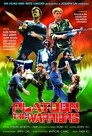 Platoon - The Warriors