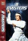 Die 8 Meister der Shaolin