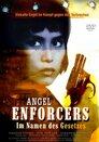 Angel Enforcers - Im Namen des Gesetzes