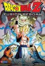 Dragonball Z - The Movie: Fusion Reborn