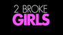 2 Broke Girls > Das In-Lokal