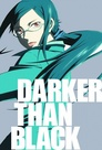 Darker than Black > 1