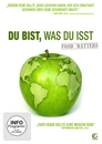 Du bist, was Du isst - Food Matters