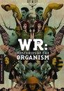 WR - Mysterien des Organismus