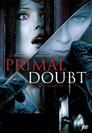 Primal Doubt - Wem kannst du trauen?