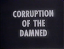 Corruption of the Damned