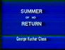 Summer of No Return