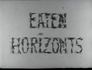 Eaten Horizons