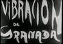Vibracion de Granada