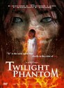 Twilight Phantom