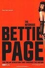 Bettie Page: Begehrt und berüchtigt