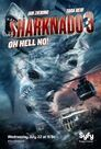 Sharknado 3 : Oh Hell No !