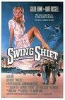 Swing Shift - Liebe auf Zeit