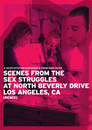 Scenes From the Sex Struggles at North Beverly Drive, Los Angeles, Ca. (Remix)
