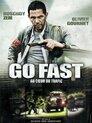 Go Fast - Schnell, Hart, Tödlich