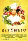 Estômago - Eine gastronomische Geschichte