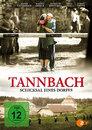 TANNBACH - Schicksal eines Dorfes > Frieden aus Stein