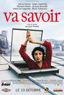 Va Savoir – Keiner weiß mehr