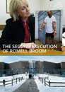 The Second Execution of Romell Broom