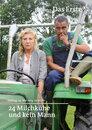 24 Milchkühe und kein Mann