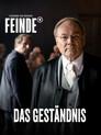 Ferdinand von Schirach: Feinde - Das Geständnis