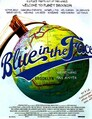 Blue in the Face - Alles Blauer Dunst