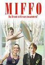 Miffo - Da braut sich was zusammen