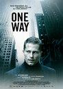 One Way - Eine fatale Entscheidung