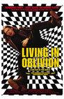 Living in Oblivion - Total abgedreht