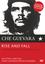 Che Guevara - Rise and Fall
