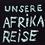 Unsere Afrikareise